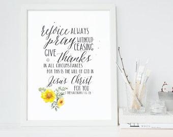 Bible Verse Print - 1 Thessalonians 5:16-18 - Scripture Wall Art - Inspirational Art - Rejoice Always - Bible Print - Giclee Print