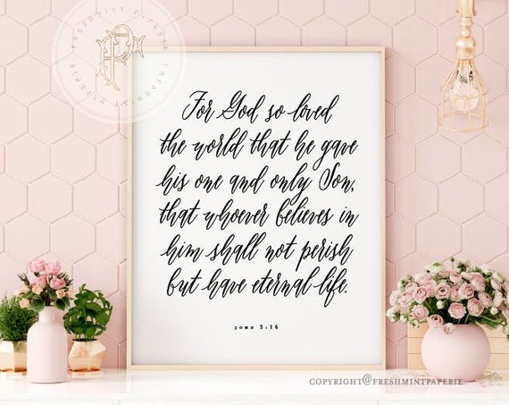 John 3:16 | Scripture Sign | Scripture Decor | Bible Verse Sign | John 316 Verse | Bible Verse Typography | For God so Loved The World