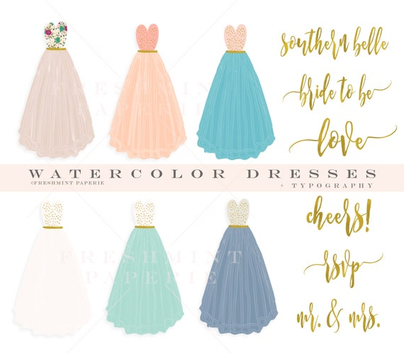 watercolor dresses - dress clipart - flowing dress clipart - watercolor clipart - typography - freshmint paperie
