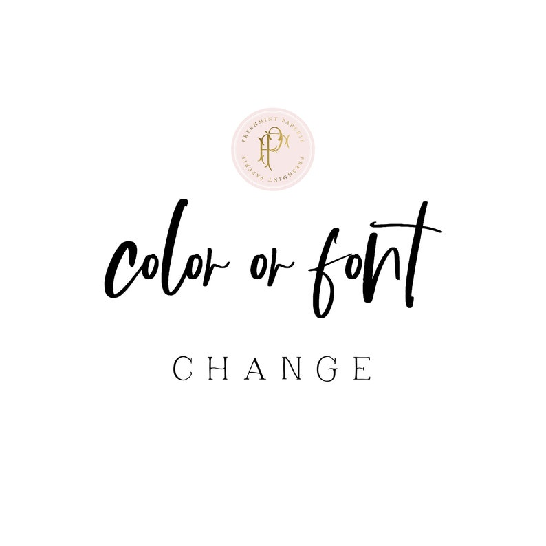 Font or Color changes for any logo or invitation design in our image 0