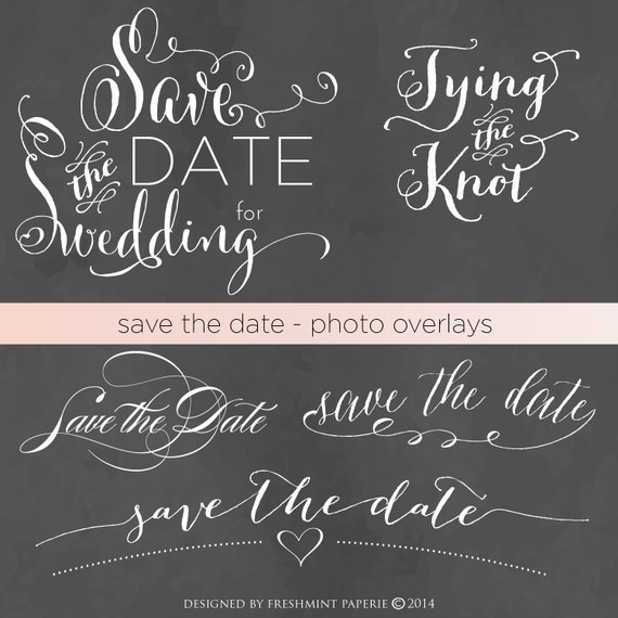 save the date photo overlays - save the date typography - photo overlays - overlays - text overlays - modern script text