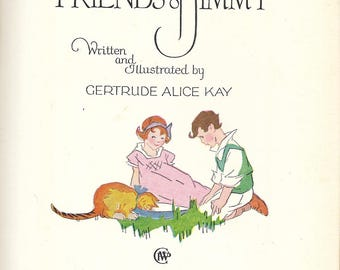 The Friends of Jimmy by Gertrude Alice Kay, 1926