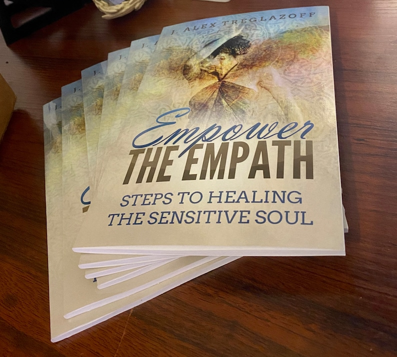 JUST RELEASED Empower the Empath...Steps to Healing the image 0