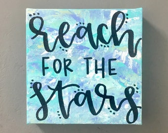 Reach for the Stars Quote Canvas 6x6