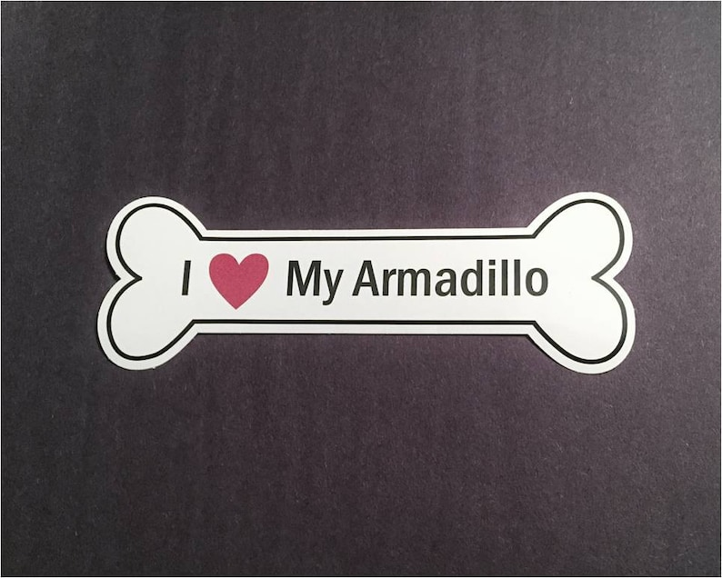 I Heart My Armadillo Bumper Sticker  White Bone-Shaped I image 0