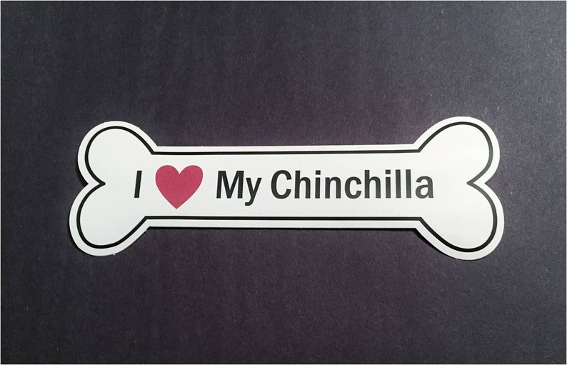I Heart My Chinchilla Bumper Sticker  White Bone-Shaped I image 0