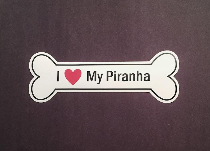 I Heart My Piranha Bumper Sticker  White Bone-Shaped I Love image 0