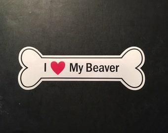 I Heart My Beaver Bumper Sticker - White, Bone-Shaped (I Love My Beaver)