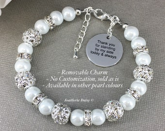 Thank you for standing by my side today and always Bridal Maid of Honor Gift Charm Bracelet Pearl Jewelry Thank You Gift for Mom