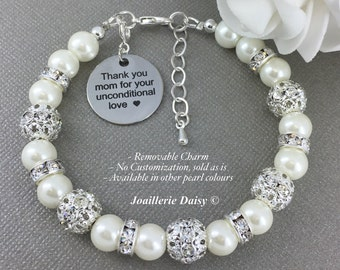 Thank you mom for your unconditional love Charm Bracelet Gift for mother of the Bride Pearl Bracelet Gift for Mother Mother in law Gift
