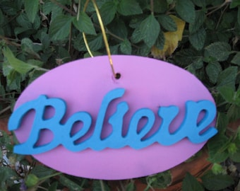 Wood Believe Ornament or Wall Hanging Turquoise & Pink