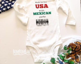 Made in the USA with MEXICAN parts onesie