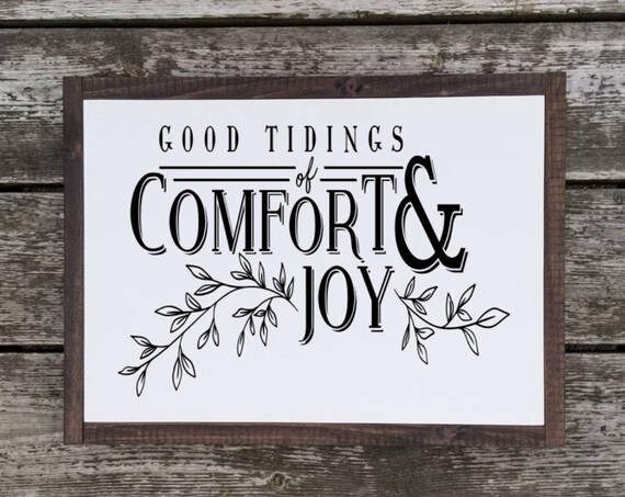Good Tidings Sign - Merry Christmas Sign - Christmas Sign - Christmas Decor - Farmhouse Christmas - Farmhouse Decor -Good Tidings of Comfort