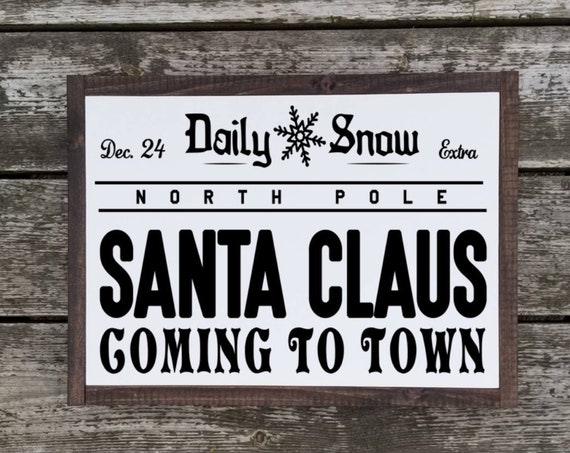 Christmas Sign - Santa Claus Coming To Town Sign - Christmas Decor - Farmhouse Christmas - Farmhouse Decor - Merry Christmas Sign - Santa