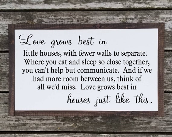 Love Grows Best In Little Houses Wood Sign - 22.5 x 45.5 -Large - Farmhouse Decor - Rustic Decor -Housewarming Gift - Wedding - Primitive