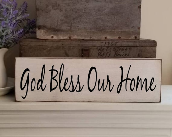 God Bless Our Home Wooden Sign, Farmhouse Décor, Fixer Upper, Home Décor, Rustic, Pantry sign, Primitives, Primitive Sign, Religious Sign