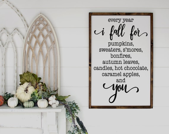 Every year I fall for pumpkins Sign ~ Farmhouse Decor - Fall Decor - Fall Sign - Autumn Decor - Autumn Sign - Pumpkin Sign-Thanksgiving Sign