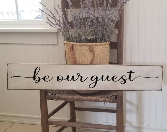 Be Our Guest Sign - Living Room Wall Decor - Stay Awhile Sign - Primitive Signs - Farmhouse Decor-Welcome Sign - Entryway Sign- Bedroom Sign