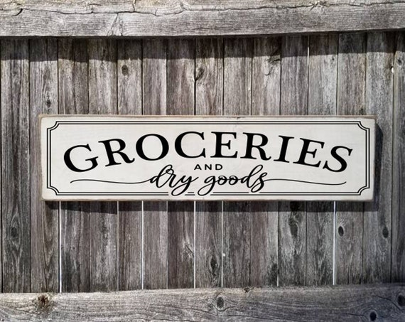 Groceries Sign  Pantry Sign  Farmhouse Décor  Fixer Upper Home Déco Rustic  Groceries Dry Good Sign Primitive Wood Sign Farmhouse Sign
