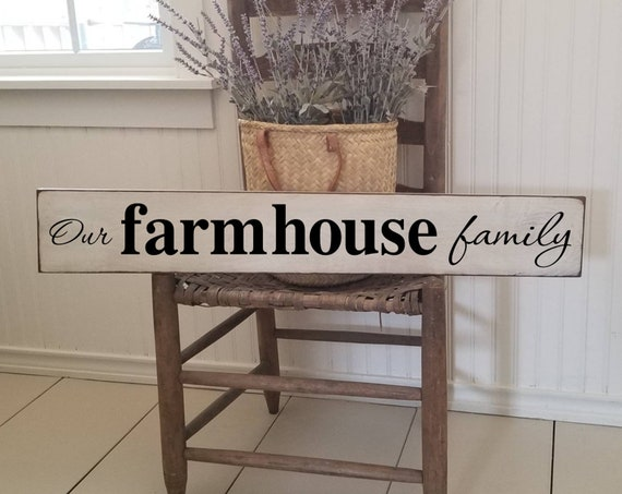Farmhouse Sign - Family Sign - Farmhouse Décor - Farmhouse Sign - Our Farmhouse Family Sign - Primitive Sign - Rustic - Kitchen Sign -Living