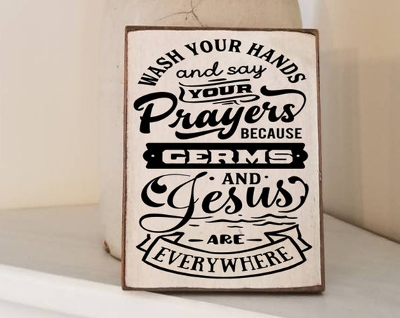 Wash Your Hands and Say Your Prayers Sign - Bathroom Decor - Funny Bathroom Sign - Farmhouse Decor - Primitive Bathroom Sign -Get Naked Sign