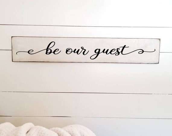 Be Our Guest Sign - New Addition - Living Room Wall Decor - Stay Awhile Sign - Primitive Signs - Farmhouse Decor-Welcome Sign - Bedroom Sign