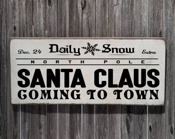 """Christmas Sign - Santa Claus Coming To Town - 11.25"""" x 23"""" - Christmas Decor - Farmhouse Christmas - Farmhouse Decor - Merry Christmas Sign"""