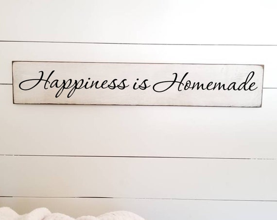 Happiness is Homemade Wooden Sign -  Farmhouse Décor - Livingroom Sign - Kitchen Sign - Rustic -  Primitive Wood Sign - Family - Large