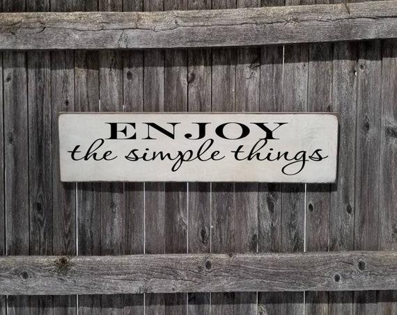 Enjoy the Simple Things Sign - Farmhouse Décor -  Home Décor - Rustic - Primitive Wood Sign - Farmhouse Sign - Simplify - Family