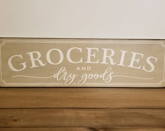 Groceries Sign - READY TO SHIP - Pantry Sign  Farmhouse Décor  Fixer Upper Home Déco Rustic Dry Good Sign Primitive Wood Sign Farmhouse Sign