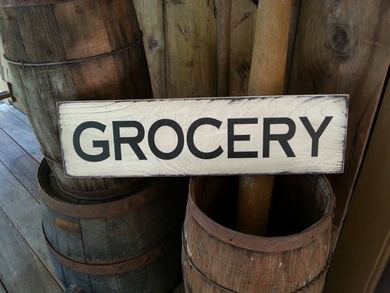 GROCERY Wooden Sign, Farmhouse Décor, Fixer Upper, Home Décor, Rustic, Groceries, Primitives, Primitive Wood Sign, Farmhouse Sign