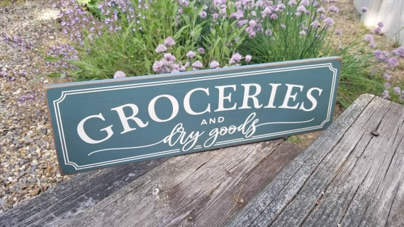 Groceries Sign READY TO  SHIP Pantry Sign  Farmhouse Décor   Home Déco Rustic  Groceries Dry Good Sign Primitive Wood Sign Farmhouse Sign