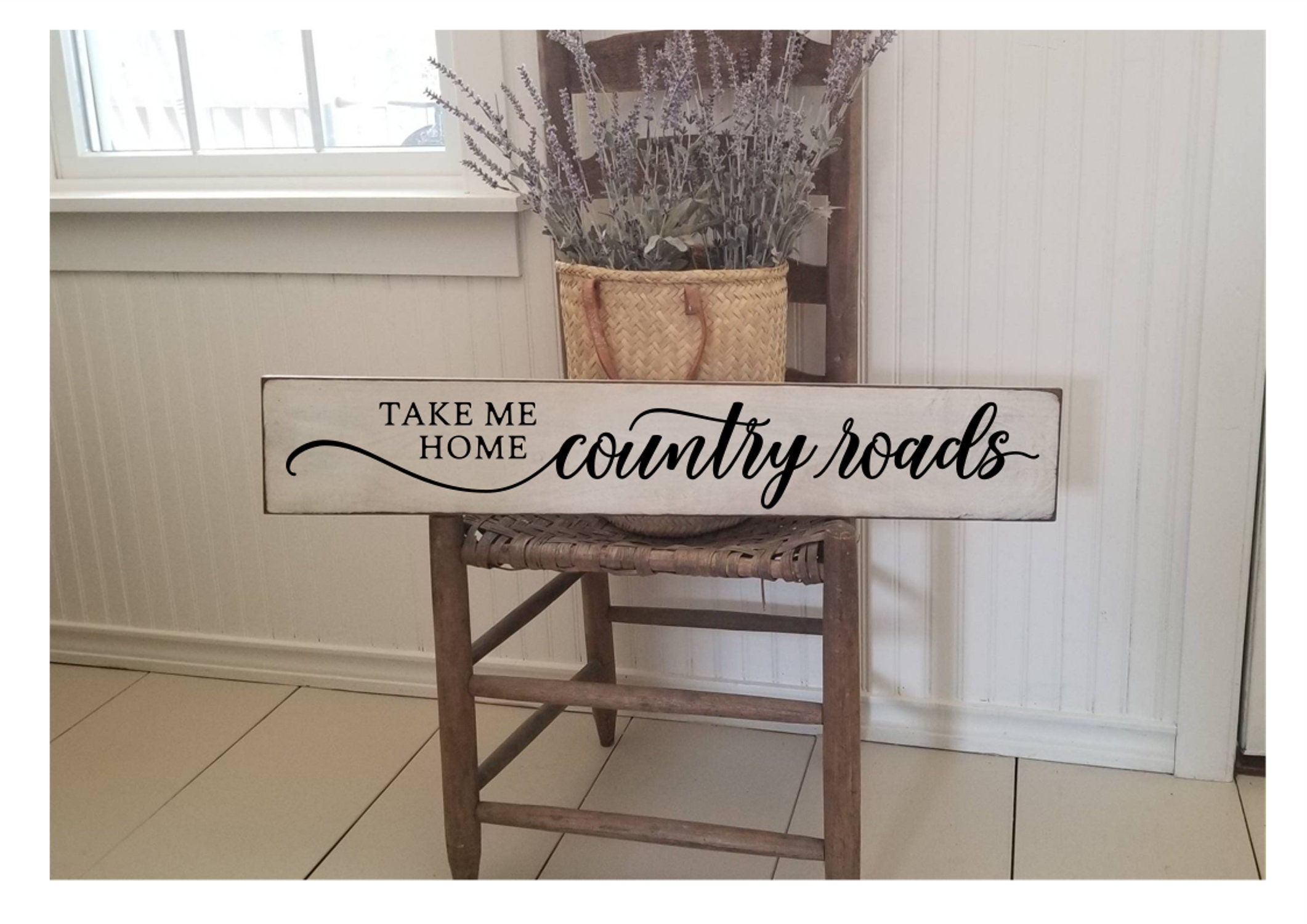 Take Me Home Country Roads Wood Sign Farmhouse Decor