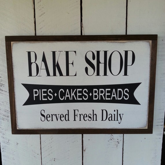 Bakery Wooden Sign - Farmhouse Decor - Framed Farmhouse Sign - Kitchen Sign - Rustic Decor - Home Decor - House Warming - Bake Shop - Mom