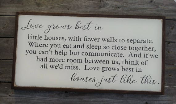 Love Grows Best In Little Houses Wood Sign - 17 x 35 -Large - Farmhouse Decor - Rustic Decor -Housewarming Gift - Wedding - Primitive
