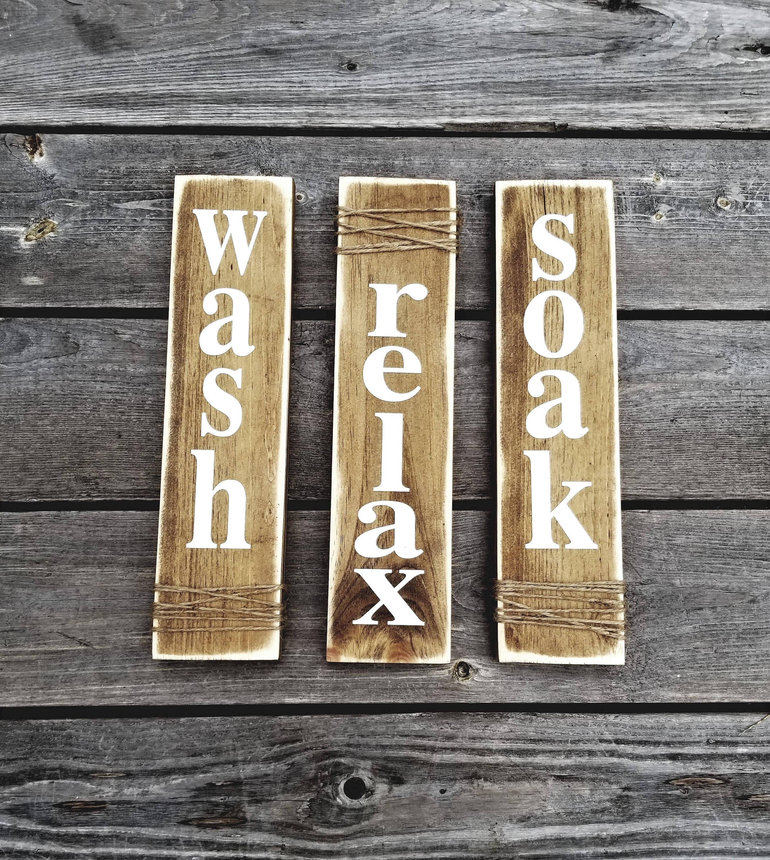 Wash Relax Soak Farmhouse Decor Rustic Bathroom Decor