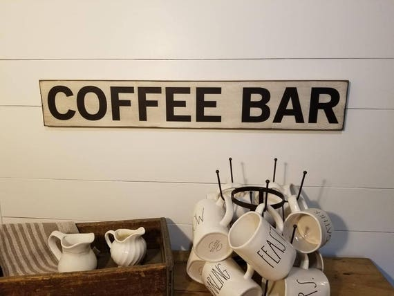 Coffee Bar Sign - Kitchen Sign - Farmhouse Decor - Coffee Sign -  Rustic Wooden Sign - Primitive Sign - Kitchen Decor - Farmhouse Sign