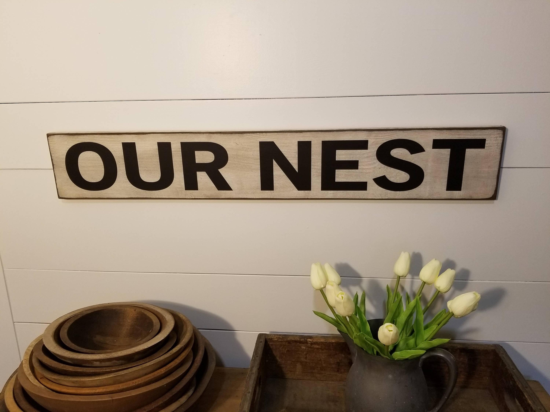 Our Nest Sign Farmhouse Decor Family Sign Love