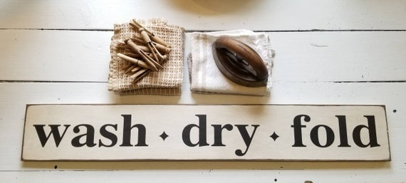 LAUNDRY Wooden Sign - Wash Dry Fold - Farmhouse Décor, Fixer Upper -Home Décor - Rustic - Laundry Room Sign -  Primitive Wood Sign - Bath