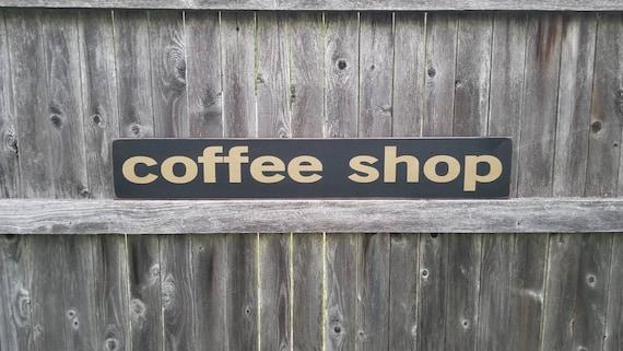 Coffee Shop Sign - Kitchen Sign - Farmhouse Decor - Coffee Sign -  Rustic Wooden Sign - Primitive Sign - Kitchen Decor - Farmhouse Sign