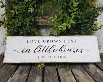 Rustic Handmade Wall Decor Real Wood Love Grows Best In Little Houses Sign