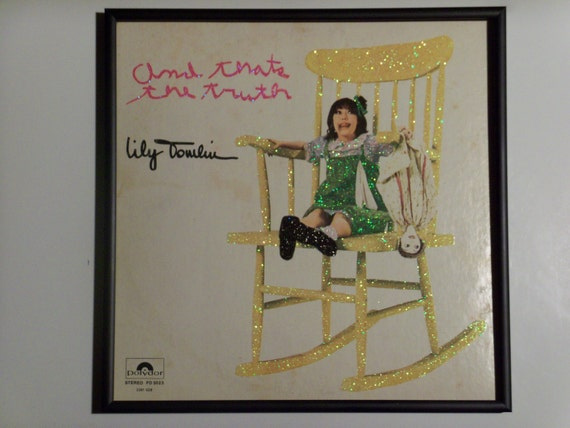 Glittered Record Album - Lily Tomlin - And that's the truth