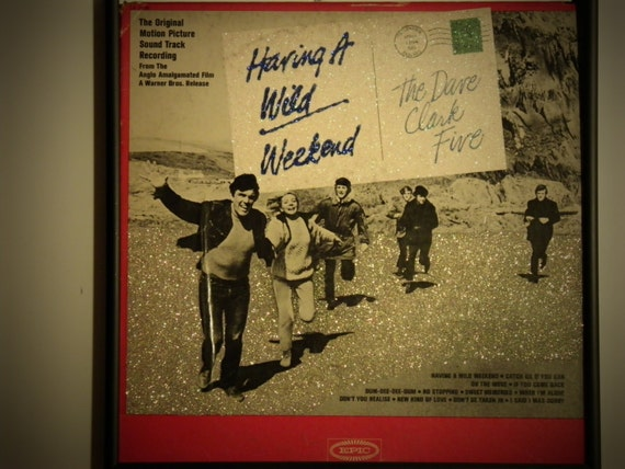 Glittered Record Album - The Dave Clark Five - Having a Wild Weekend