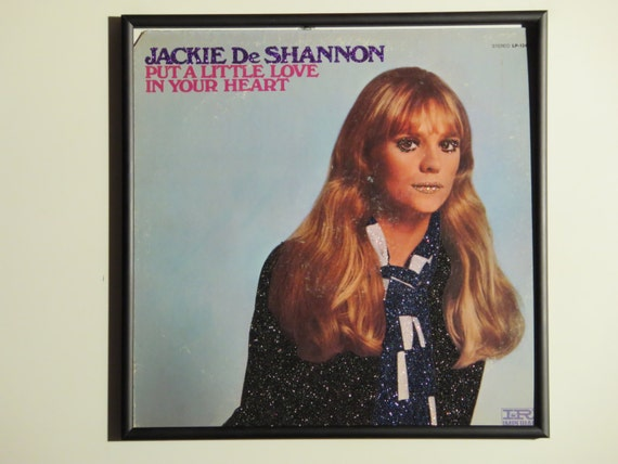 Glittered Record Album - Jackie De Shannon - Put A Little Love In Your Heart