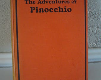 Vintage Book - The Adventures of Pinocchio - Published 1939 - Pinocchio Book