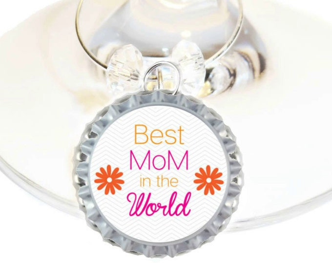 Mother's Day Wine Charm Gift For Mom - Best Mom In The World - Bottle Cap -Choose your bead color, sold individually