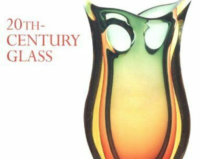 Collector's Guide Book | 20th Century Glass Book