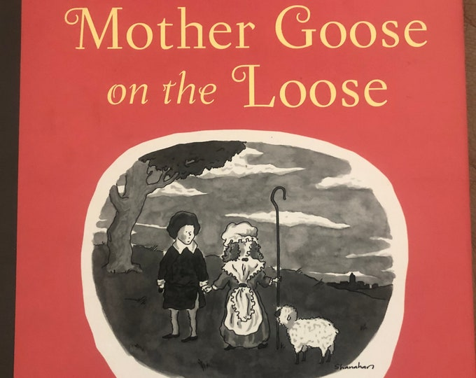 Nursery Rhymes Book | New Yorker Book | Mother Goose On The Loose Book