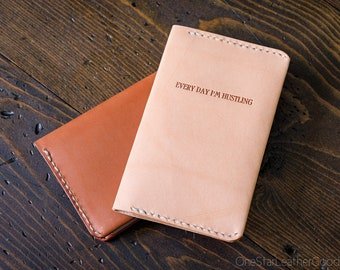 Every Day I'm Hustling leather notebook cover, inspirational quote for Field Notes and other pocket notebooks - oak or chestnut