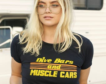bed0467e Dive Bars and Muscle Cars- womens tshirt- Vintage 70s Inspired Tee- 80s T- shirt-graphic tee